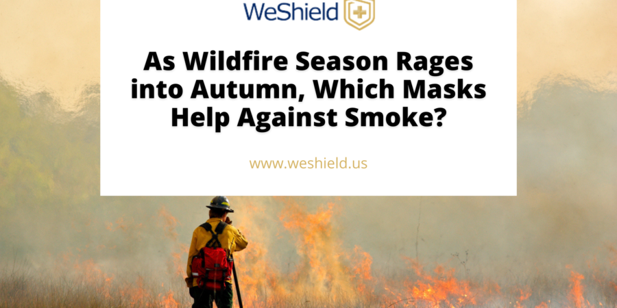 As Wildfire Season Rages into Autumn, Which Masks Help Against Smoke?